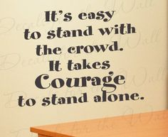 Courage Quotes Beauteous Courage  Pinterest  Courage Quotes Wisdom And Thoughts