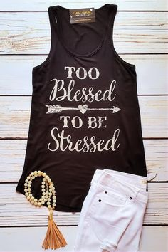 Graphic tank top, too blessed to be stressed tank top, black tank top, OOTD by Jane Divine Boutique www.janedivine.com
