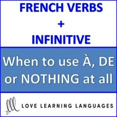 French verbs followed by À, DE or NOTHING