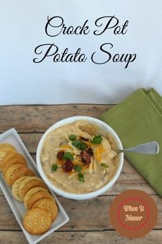 Crock Pot Potato SoupWhen is Dinner