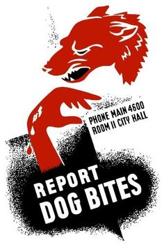 Vintage WPA poster of a growling dog and a bleeding hand. It reads, Report Dog Bites, Phone Main 4600 Room II City Hall. Poster Print (23 x 34)