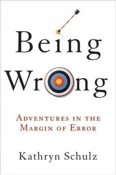 "Current read. Kathryn Schulz ""Being Wrong- Adventures in the Margin of Error"" highly reccomended"