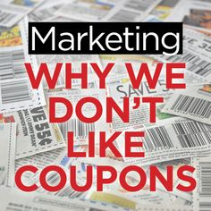A great read on why you shouldn't use #coupons when making your #marketing plan.
