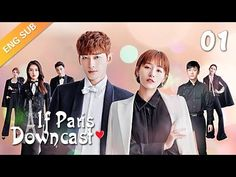 Full▶️ If Paris Downcast (Zhang Han, Adi Kan Qingzi, Lin Yushen) - YouTube Next Video, Try Again, Tv Series, Comedy, Romance, Paris, Film, Youtube, Movie Posters