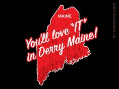 Youll Love IT in Derry Maine T-Shirt - By T-Shirt Bordello