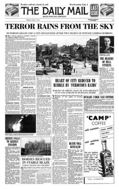 Terror Rains From The Sky. Hull Daily Mail, Reporting on the Hull Blitz: Nazi aerial bombardment which saw Hull destroyed area for area more than that of London. Hull England, Google Tricks, Kingston Upon Hull, East Yorkshire, The Blitz, 70th Anniversary, Historical Pictures, World War I, Thesis