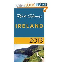 Rick Steves' Ireland 2013: Rick Steves, Pat O'Connor: 9781612383859: Amazon.com: Books