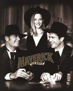 Maverick - Mel Gibson, Jodie Foster and James Garner