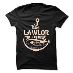 LAWLOR - #cheap gift #thank you gift. TRY  => https://www.sunfrog.com/Camping/LAWLOR-89258811-Ladies.html?id=60505