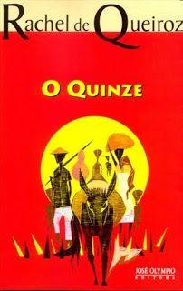 "Veredas da Língua: Texto: ""O Quinze"" – Rachel de Queiroz"
