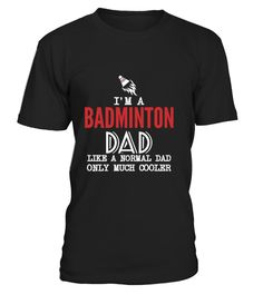 """# IM A BADMINTON DAD .  IM A BADMINTON DAD  Available in a variety of styles and colors  Buy yours now before it is too late!  Secured payment via Visa / Mastercard / Amex / PayPal  How to place an order Choose the model from the drop-down menu Click on """"Buy it now"""" Choose the size and the quantity Add your delivery address and bank details And that's it!"""