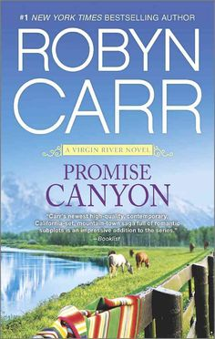 www.RobynCarr.com Welcome back to VIRGIN RIVER with the books that started it all After years spent on ranches around Los Angeles, Clay Tahoma is delighted to be Virgin River's new veterinary assistan