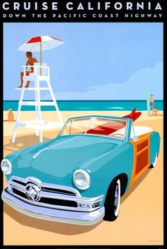 Cruise California Vintage California Travel Poster Sea Beach Lifeguard Surfboard