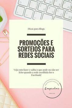 veja como fazer promoções /sorteios nas redes sociais do seu blog ou negócio e veja com mais detalhes com fazer isso no Facebook!