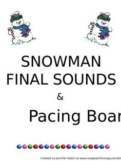 Snowman Final Sounds & Pacing Boards