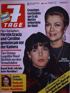 7 Tage - Titelblatt - Fürstin Gracia und Caroline von Monaco