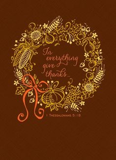 Cardstore makes it easy to personalize and mail Thanksgiving cards like Give Thanks Wreath card. Just add your own photos, text and a signature to a religious Thanksgiving cards and we'll mail it for you! Thanksgiving Blessings, Thanksgiving Wreaths, Thanksgiving Cards, Thanksgiving Decorations, In Everything Give Thanks, Fall Cards, Autumn Inspiration, Happy Fall, Favorite Holiday
