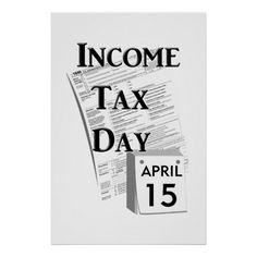 Income Tax Day Posters #Gravityx9 at #zazzle #incometaxDay #incometax #USTaxes #april15