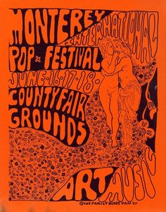 Festival Posters, Concert Posters, Fillmore West, Monterey Pop Festival, San Francisco Art, John Lennon Beatles, Graphic Projects, Band Posters, Music Posters