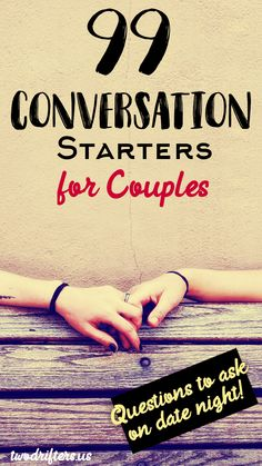 99 Conversation Starters for Couples: Thought-Provoking Questions to Ask Your Partner, Conversation Topics For Couples, Conversation Starters For Couples, Questions For Married Couples, Couple Questions, This Or That Questions, Partner Questions, Happy Relationships, Relationship Advice, Marriage Advice
