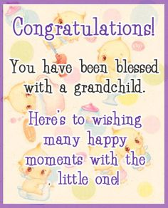 You have been blessed with a grandchild. Happy Wedding Wishes, Wedding Wishes Quotes, Wishes For Baby, Congratulations Grandma, Congratulations Baby Girl, Baby Girl Cards, New Baby Cards, New Baby Quotes, Birth Quotes