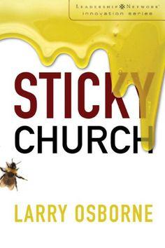 Bestseller Books Online Sticky Church (Leadership Network Innovation Series) Larry Osborne $12.78