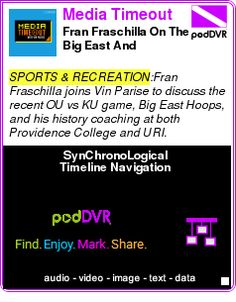 #SPORTS #PODCAST  Media Timeout    Fran Fraschilla On The Big East And Coaching Days    LISTEN...  http://podDVR.COM/?c=30403407-0101-a119-6a3e-62ee97bb76ff