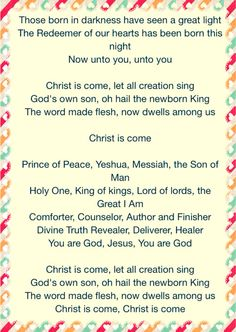 """December8, 2015 of Jesus Birthday Celebration! Some of the lyrics of """"Christ Is Come"""" by Big Daddy Weave"""