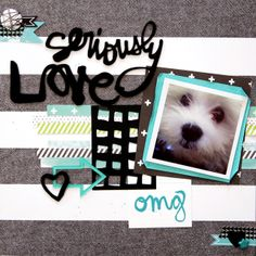 Layout created by Lacey using the April 2014 Clique Kits, kit - Debutante #cliquekits #scrapbooking #amytangerine #plusone #americancrafts #layout #puppy #kitclub