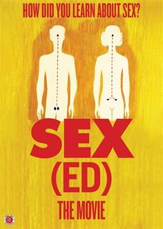 "How did you first learn about sex? Maybe it was a book with colorful illustrations, a talk with Mom or Dad, a corny classroom film, or just a random encounter with a dirty magazine. ""Sex(ed): The Movie"" offers a revealing, occasionally awkward, and often hilarious look at how Americans have learned about sex from the early 1900s to the present."