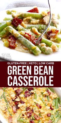 Gluten Free Green Bean Casserole // veggie casseroles // keto recipes lchf // low carb veggies // Check out these Great Diet Recipes! Green Bean Casserole, Veggie Casserole, Gluten Free Casserole, Healthy Low Carb Recipes, Ketogenic Recipes, Paleo Recipes, Dessert Recipes, Ketogenic Diet, Breakfast Recipes
