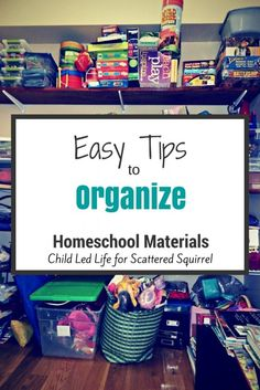 Fantastic and easy tips to organize your homeschool materials.