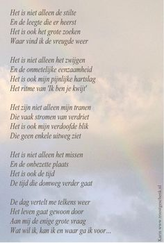 rouwgedicht - Google zoeken Some Quotes, Words Quotes, Sayings, Live Love Life, Miss You Dad, Missing Someone, Dutch Quotes, After Life, True Feelings