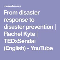 From disaster response to disaster prevention Sustainable Development, No Response, English, Youtube, English Language, England, Youtubers, Youtube Movies, Sustainability