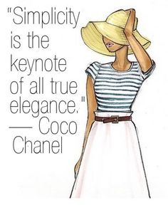 """""""Simplicity is the keynote of all true elegance."""" — Coco Chanel #style #BHFO"""