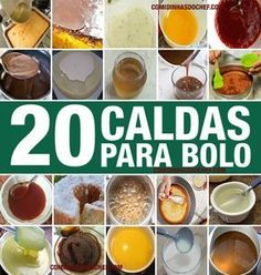 😀 20 Cake Sauce- 20 Calda Para Molhar Bolo These cake watering and moistening syrups you will use so that your cake does not get dry or dry. My Recipes, Sweet Recipes, Cake Recipes, Cooking Recipes, Favorite Recipes, Pastel Cakes, Fantasy Cake, Portuguese Recipes, Sweet Cakes