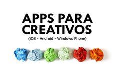 ¿Te consideras una persona ingeniosa? Entonces equipa tu teléfono con estas 10 aplicaciones para gente creativa.