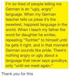 Deutsch ist zwar ein bisschen seltsam, aber eben auch eine grandiose Sprache.