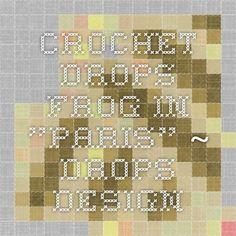"""Crochet DROPS frog in """"Paris"""". ~ DROPS Design"""