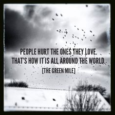 ~ quote |  the green mile ~