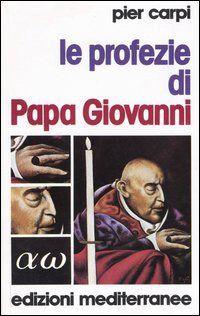 Prezzi e Sconti: Le #profezie di papa giovanni. la storia  ad Euro 9.26 in #Libri #Libri