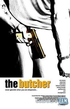 The Butcher (2009) in streaming