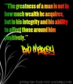 The greatness of a man famous quotes bob marley bob marley quotes inspirational bob marley quotes bob marley quotes about life best bob marley quotes quotes from bob marely