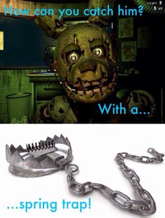 How to catch Springtrap with a Springtrip