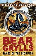 Mission Survival: Sands of the Scorpion by Bear Grylls - New, Rare & Used Books Online at Alibris Marketplace