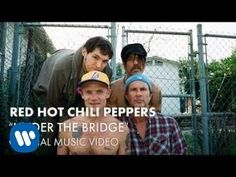 "Red Hot Chili Peppers ""Under The Bridge"""