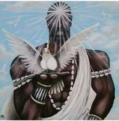 Obatala: Yoruba Creator God; protector of the handicapped; came down to earth and created humans; he wanted to create the earth & the first land.