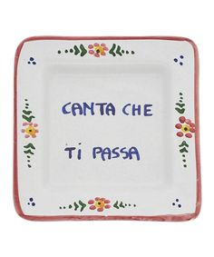 Take a look at this Abbiamo Tutto 'Sing and This Will Pass' Italian Proverb Tray on zulily today!