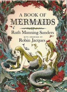 "gameraboy: "" A Book of Mermaids by Ruth Manning-Sanders E. Dutton & Co Illustrations by Robin Jacques "" Book Cover, Mermaid Fairy, Real Mermaids, Mermaid, Mermaid Tale, Mermaid Books, Vintage Mermaid, Mermaid Dreams, Book Illustration"