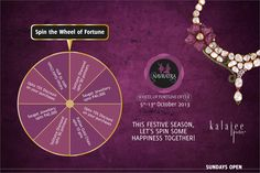 Spin the Wheel of Fortune at Kalajee Jewellery Store and Win exciting goodies for sure....